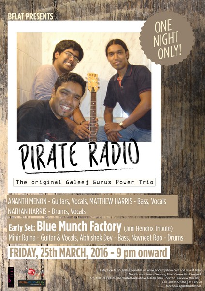 ONE NIGHT ONLY! ft  Pirate Radio + Early Set by Blue Munch